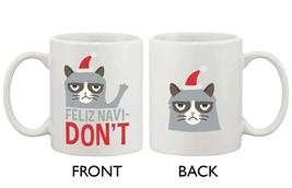 Grumpy Cat Feliz Navidon't Ceramic Coffee Mug - Funny Christmas Mug Cups - $14.99