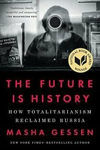 The Future is History by Gessen - $11.95