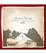 She Must and Shall Go Free by Derek Webb (CD, 2003) - $12.95