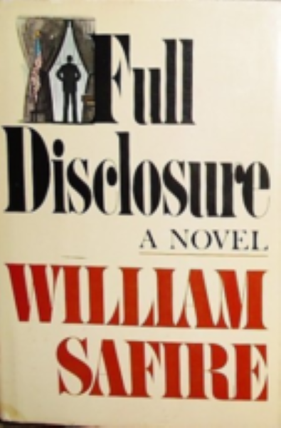 Full disclosure: A novel by Safire, William