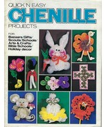 Quick 'N Easy Chenille Projects Arts & Crafts for Kids Vintage Craft Book - $11.87