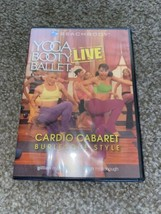 Yoga Booty Ballet Live Cardio Cabaret Burlesque Style Dance Workout Video On Dvd - $37.76