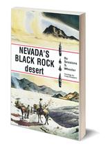 Nevada's Black Rock Desert ~ Rock Hounding - $9.95