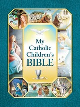 My Catholic Children's Bible - $29.95