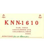 Vintage QSL Postcard   KNN 1610   Columbus, Ohio   Carl Rees  -T- - $22.05