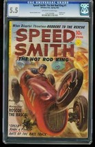 SPEED SMITH THE HOT ROD KING #1-CGC 5.5-SAUNDERS-SOUTHERN STATES 1161201009 - $424.38