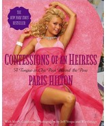 Confessions of an Heiress: A Tongue-in-Chic Peek Behind the Pose by Pari... - $2.97
