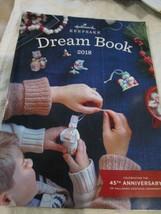 Hallmark Keepsake Dream Book Look Book 2018 45th Anniversary Keepsake Or... - $9.99