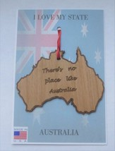 There's No Place Like Australia Wood Ornament Made in the USA - $11.95