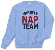 Varsity Nap Team  Crewneck Sweatshirt  Light Blue - $30.00