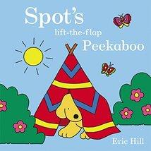 Spot's Peekaboo [Board book] Hill, Eric - $9.89