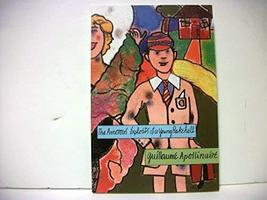 The amorous exploits of a young rakehell Apollinaire, Guillaume - $20.77