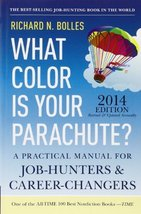 What Color Is Your Parachute? 2014: A Practical Manual for Job-Hunters a... - $13.84