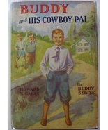 Buddy and His Cowboy Pal no.11 by Howard R. Garis author of Uncle Wiggil... - $9.00