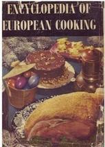 Encyclopedia of European Cooking [Hardcover] [Jan 01, 1962] Soper, Musia... - $4.98