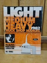 1982 Ford Light/Medium/Heavy Manual Pre-Delivery/Maintenance/Lubrication Manual - $15.04