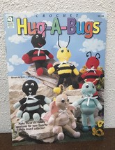 Hug-A-Bugs 6 Cuddly Creatures Butterfly Bee Cricket & More crochet patterns Book - $8.66