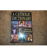 A Catholic Dictionary (1997, Paperback, Reprint) Thick Loaded with Infor... - $9.26