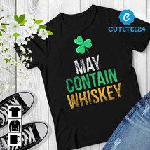 May Contain Whiskey Funny Irish Whiskey Lover Shirt - $21.99+