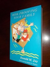 Risk Proofing Your Family [Paperback] M, JOY DONALD - $2.28