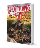 Ghost Towns of the West - Full Version - $19.95