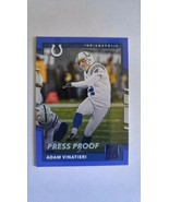 Adam Vinatieri 2017 Donruss Press Proof Parallel Card #274 ColtsFree Shi... - $1.69