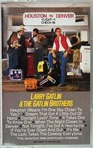 Houston to Denver [Audio Cassette] Larry Gatlin & the Gatlin Brothers - $7.83
