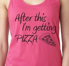 AFTER THIS I'M GETTING PIZZA love food exercise gym fit Women's Workout ... - $19.99