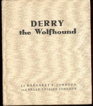 Derry the Wolfhound : Johnson : Hardcover 1st Edition 1943 Irish Wolfhou... - $62.50