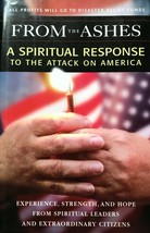 From the Ashes: A Spiritual Response to the Attack on America, 9/11 - $13.81