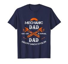 Dad Shirts - Mechanic Dad T Shirt - Mechanic Gift Shirt for Men Funny Te... - $19.95+