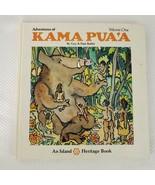 Kama Pua'a Book 1st Ed HC DJ 1972 Guy Buffet Hawaiian Legend Island Heri... - $68.28