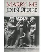 Marry Me [Hardcover] [Oct 12, 1976] Updike, John - $34.65