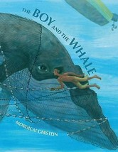 The Boy and the Whale by Gerstein, Mordicai - $14.93