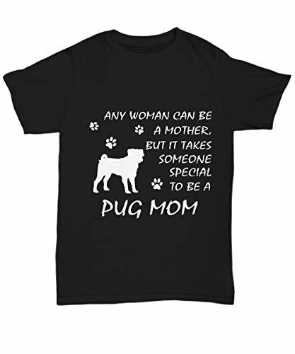 Pug Mom Shirt Funny Happy Gifts Proud Tee for Dog Lover Lady Girls Women Mama T-