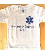 MY UNCLE SAVES LIVES with Star of Life kids T-Shirt - EMS UNCLE Child's ... - $8.99