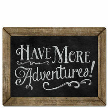 Framed Wooden Chalkboard Sign Wall Plaque Have More Adventures! - $21.99