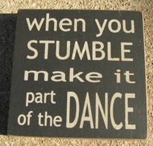 wood primitive block  32351WB When you Stumble make it part of the Dance - €2,68 EUR