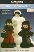 "Fibre Craft Faux-Fur For Dolls 12"" 13"" Pamphlet 3 Coats - $4.90"