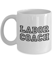 Funny Midwives Gift Coffee Cup Labor Coach Doula OB/GYN Midwifery Mug Ce... - $19.55+