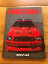 Mustang Book, Mustang by Nicky Wright, Published in 1985, Car illustrate... - $35.75
