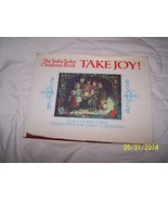 Take Joy! The Tasha Tudor Christmas Book Tasha Tudor - $58.40