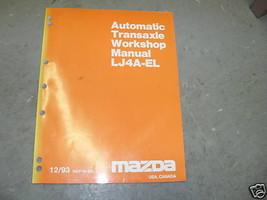 1993 Mazda LJ4A-EL Transmission Service Shop Repair Manual DEALERSHIP 93 - $9.89