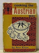 Cooking the Austrian Way [Hardcover] Knox, Ann