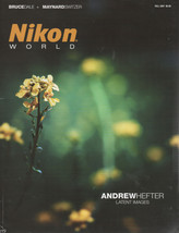 Nikon World Magazine Fall 2007 Dale and Switzer /Hefter Latent Images - $2.50