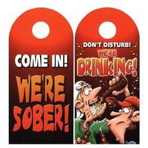 Do Not Disturb We're Drinking Sober Door Knob Hanger Novelty Prank Joke ... - $5.93