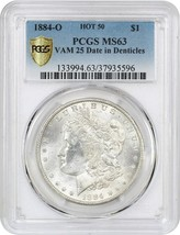 1884-O $1 PCGS MS63 (VAM-25 Date in Denticles) Morgan Silver Dollar - $116.40