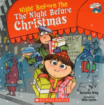 The Night Before the Night Before Christmas by Natasha Wing a Scholastic book - $4.95