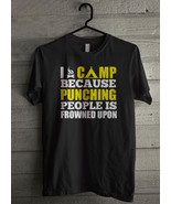 I camp because punching people is frowned upon thumbtall