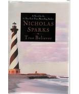 True Believer - Nicholas Sparks - HC - 2005  - Warner Books - 0-446-5324... - $4.89